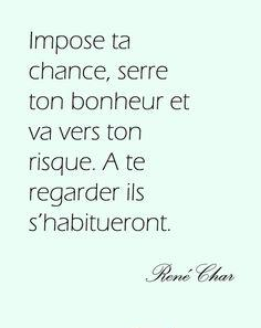 Bonheur Chance Risque Impose René Char